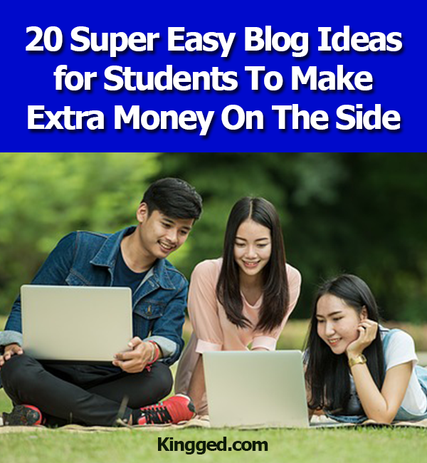 Blog-Ideas-for-Students-To-Make-Extra-Money-On-The-Side