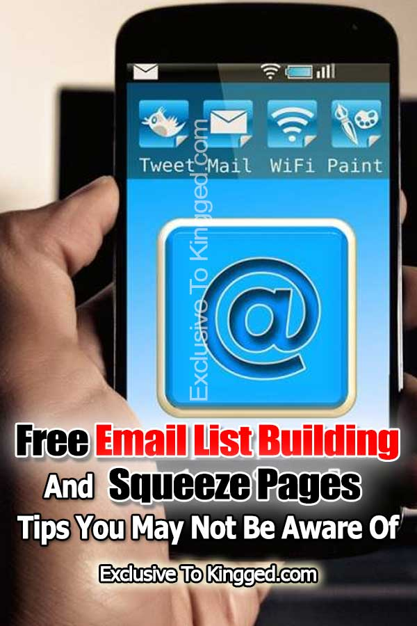 free email list building and squeeze pages tips
