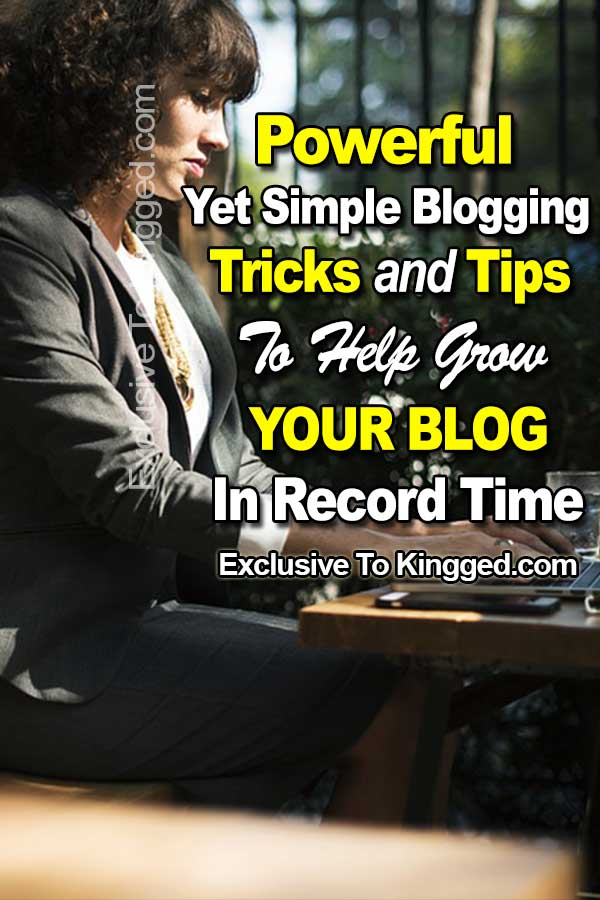simple poweful blogging tricks and tips to grow blog