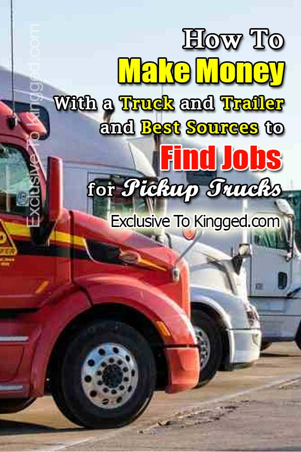 how to make money with a truck and trailer