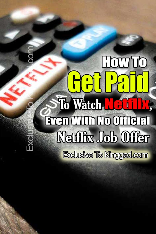 How To Get Paid To Watch Netflix ($5 to $50+ Daily)
