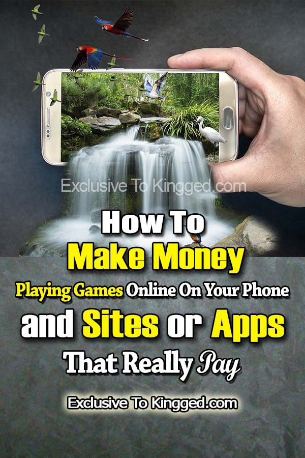 How To Make Money Playing Games Online on Your Phone and Sites or Apps That Really Pay