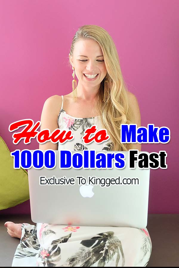 Make 1000 dollars fast