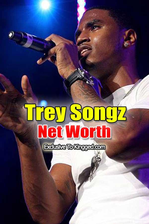 Trey songz net worth